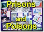 Prisons and Poisons